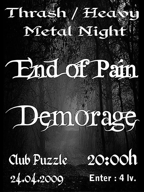 End of Pain, Demorage, плакат