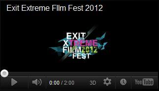 Най-накрая видео от Exit Extreme FIlm Fest 2012