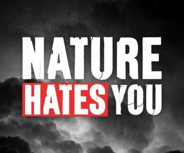 Скиори, природата не ви харесва.